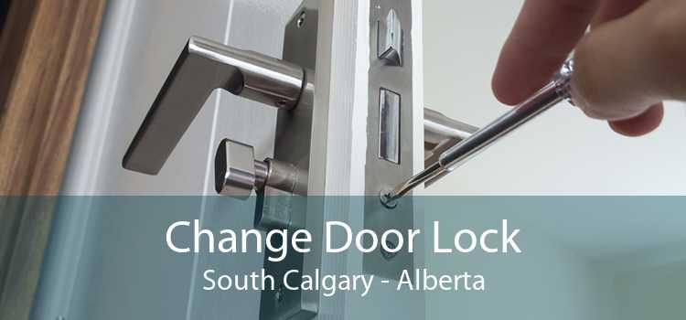 Change Door Lock South Calgary - Alberta