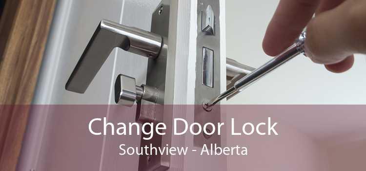 Change Door Lock Southview - Alberta