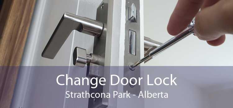 Change Door Lock Strathcona Park - Alberta