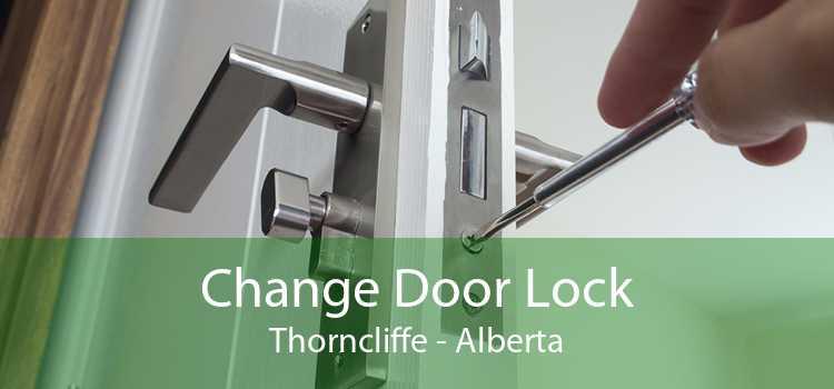 Change Door Lock Thorncliffe - Alberta