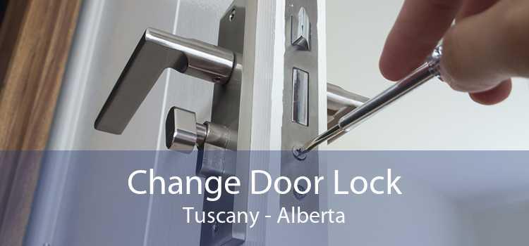 Change Door Lock Tuscany - Alberta