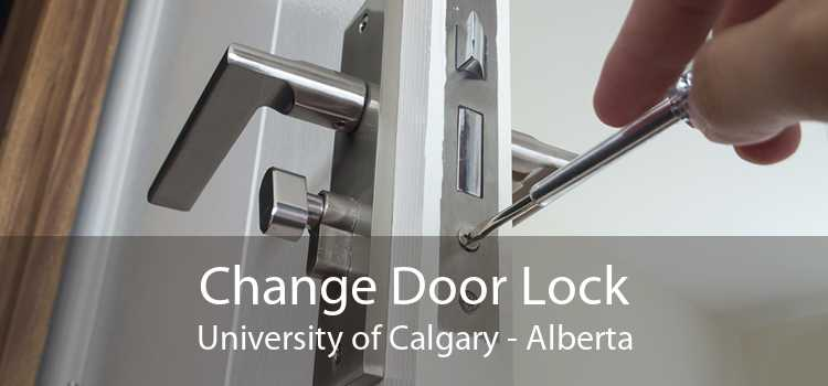 Change Door Lock University of Calgary - Alberta