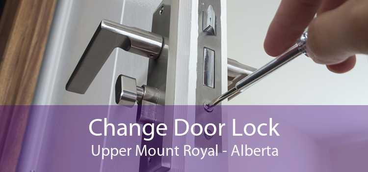 Change Door Lock Upper Mount Royal - Alberta
