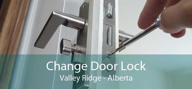 Change Door Lock Valley Ridge - Alberta