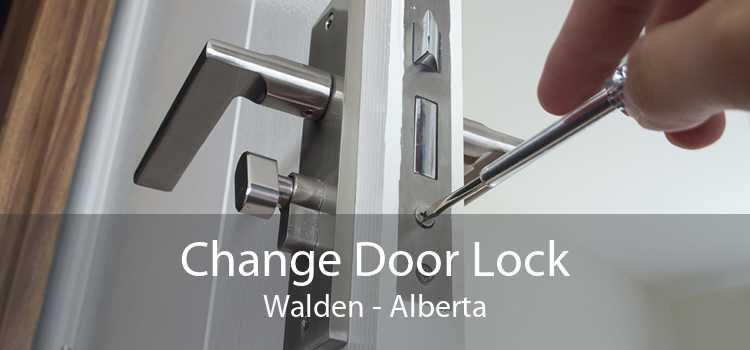 Change Door Lock Walden - Alberta