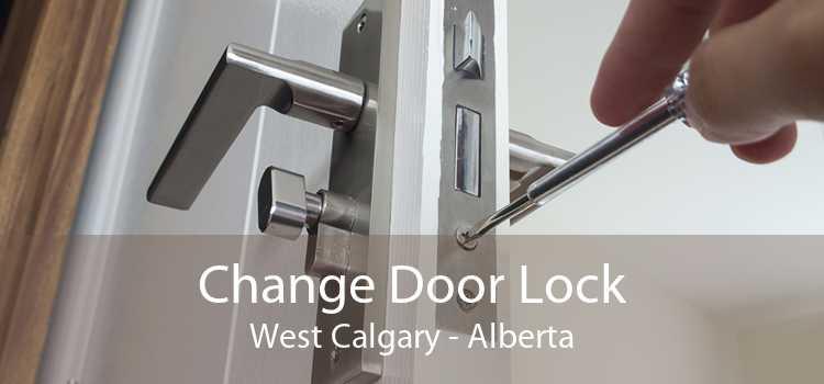 Change Door Lock West Calgary - Alberta