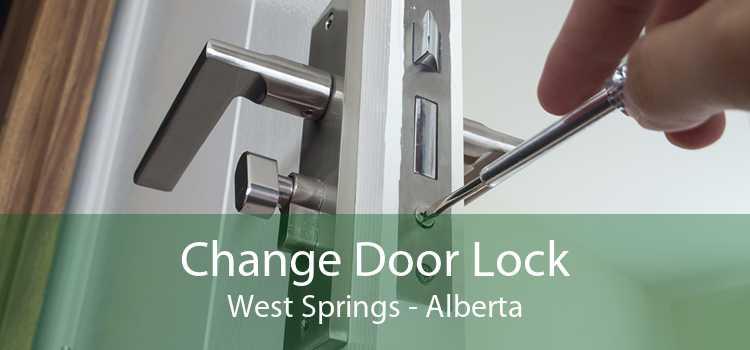 Change Door Lock West Springs - Alberta