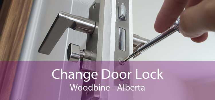Change Door Lock Woodbine - Alberta