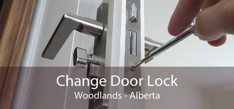 Change Door Lock Woodlands - Alberta