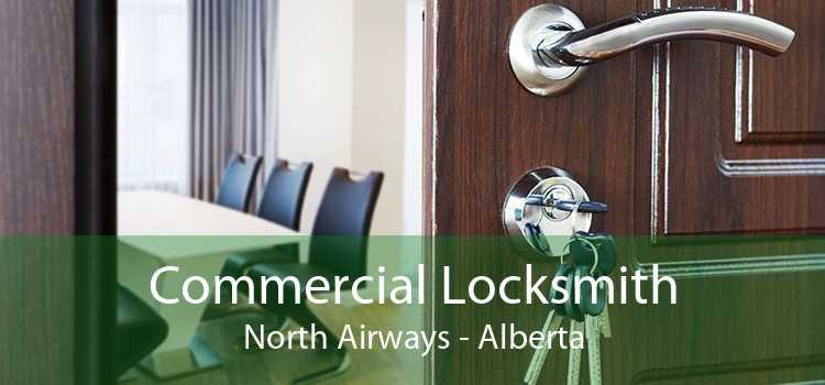 Commercial Locksmith North Airways - Alberta
