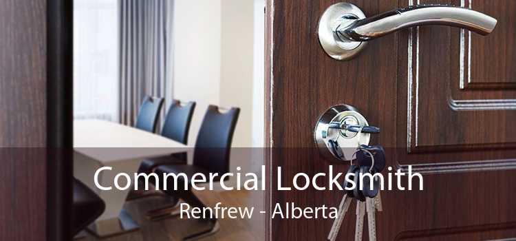 Commercial Locksmith Renfrew - Alberta