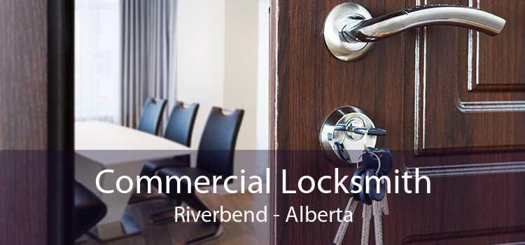 Commercial Locksmith Riverbend - Alberta