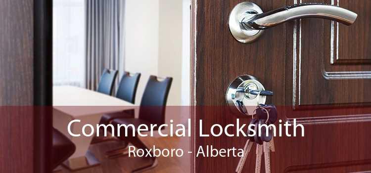 Commercial Locksmith Roxboro - Alberta