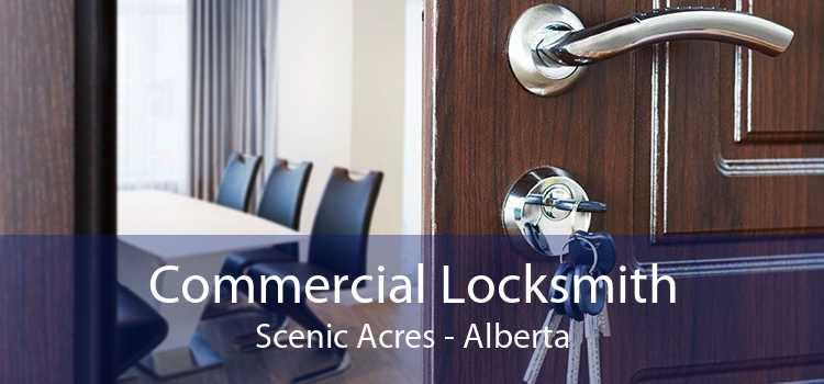 Commercial Locksmith Scenic Acres - Alberta