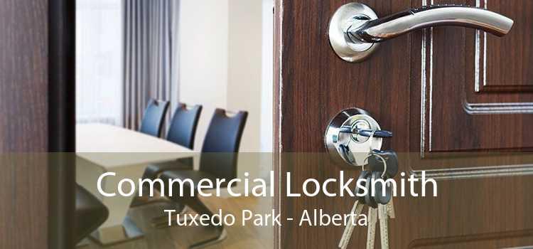 Commercial Locksmith Tuxedo Park - Alberta