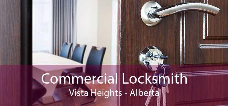 Commercial Locksmith Vista Heights - Alberta