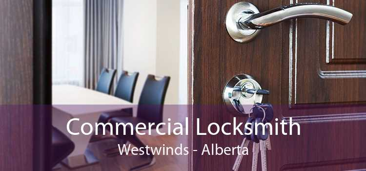 Commercial Locksmith Westwinds - Alberta
