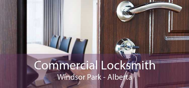 Commercial Locksmith Windsor Park - Alberta