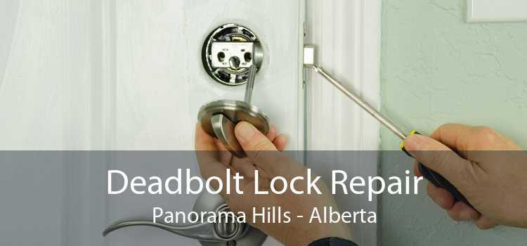 Deadbolt Lock Repair Panorama Hills - Alberta