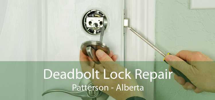 Deadbolt Lock Repair Patterson - Alberta