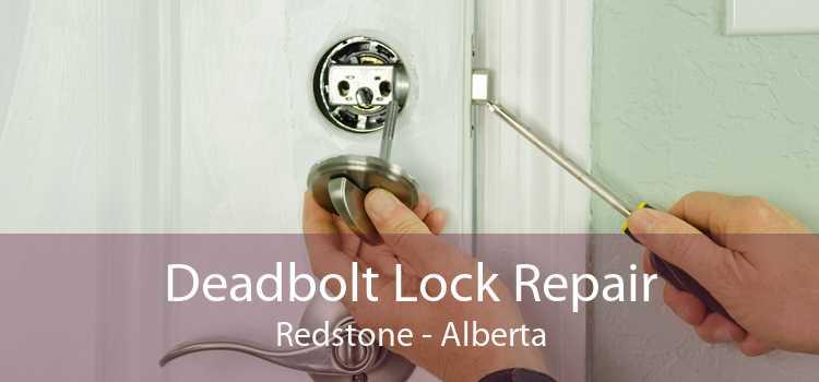 Deadbolt Lock Repair Redstone - Alberta