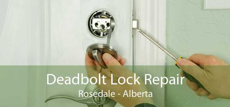 Deadbolt Lock Repair Rosedale - Alberta