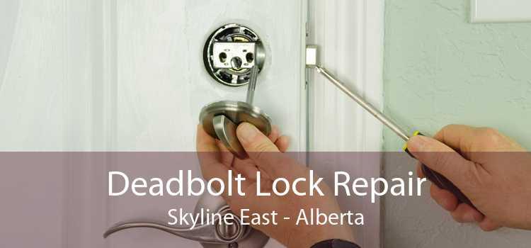 Deadbolt Lock Repair Skyline East - Alberta