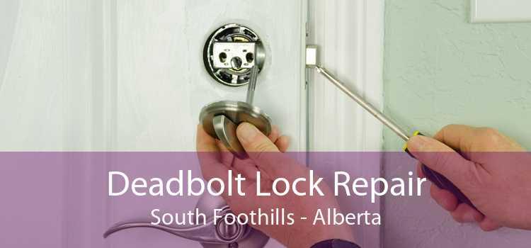 Deadbolt Lock Repair South Foothills - Alberta