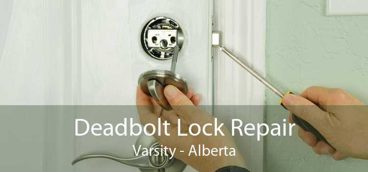 Deadbolt Lock Repair Varsity - Alberta