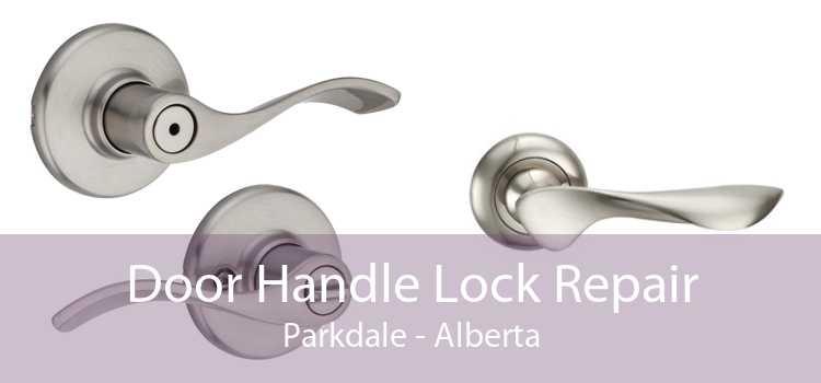 Door Handle Lock Repair Parkdale - Alberta