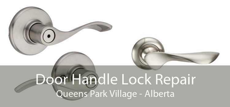 Door Handle Lock Repair Queens Park Village - Alberta