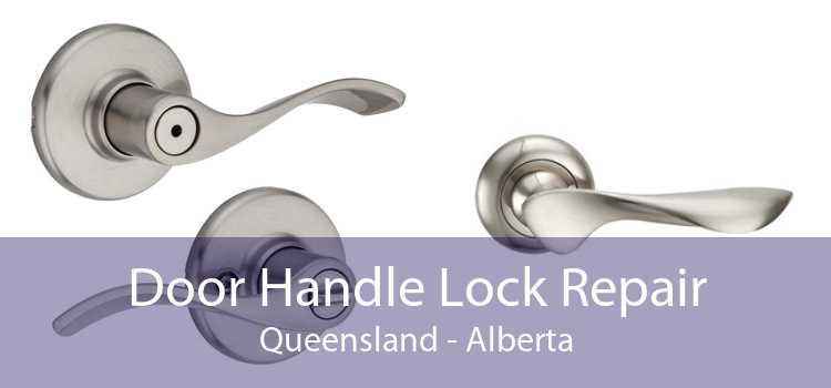 Door Handle Lock Repair Queensland - Alberta