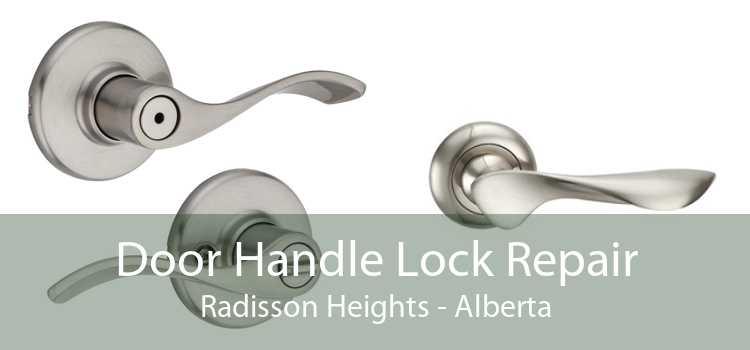 Door Handle Lock Repair Radisson Heights - Alberta