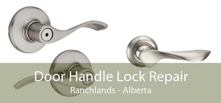 Door Handle Lock Repair Ranchlands - Alberta