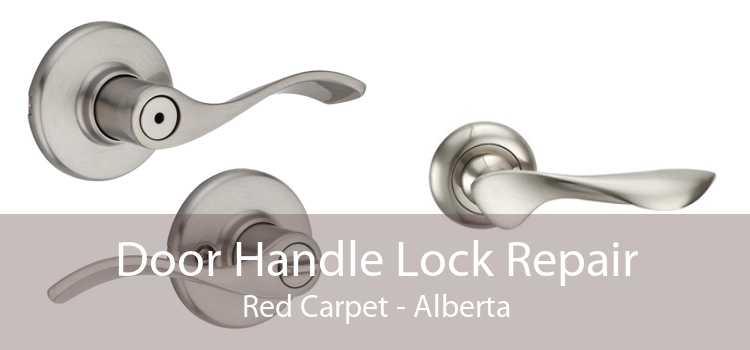 Door Handle Lock Repair Red Carpet - Alberta