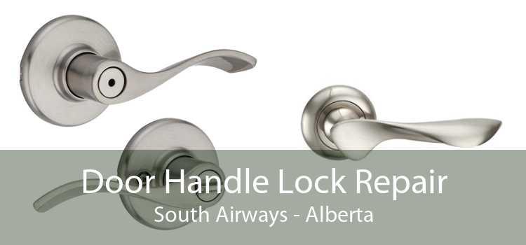 Door Handle Lock Repair South Airways - Alberta