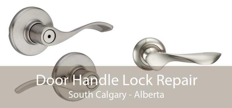 Door Handle Lock Repair South Calgary - Alberta