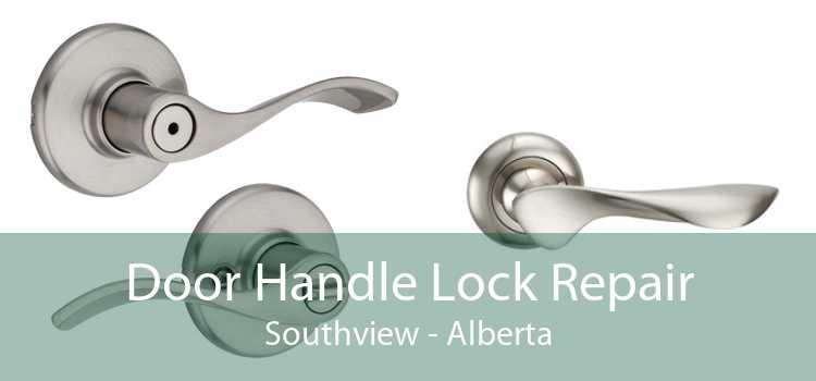 Door Handle Lock Repair Southview - Alberta