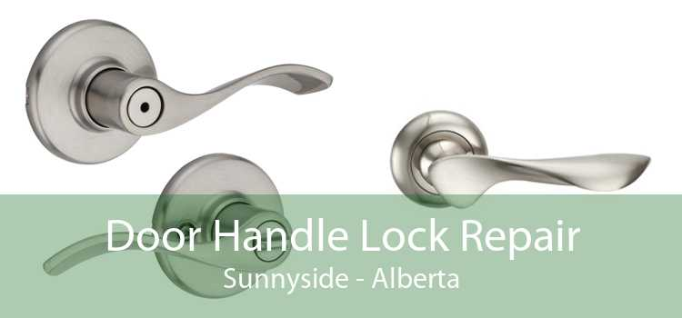 Door Handle Lock Repair Sunnyside - Alberta