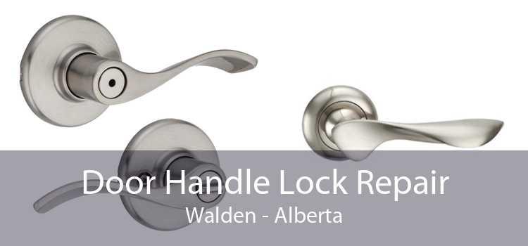 Door Handle Lock Repair Walden - Alberta