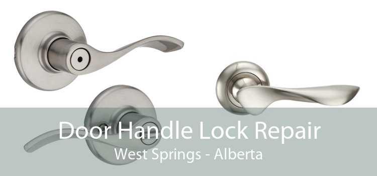 Door Handle Lock Repair West Springs - Alberta