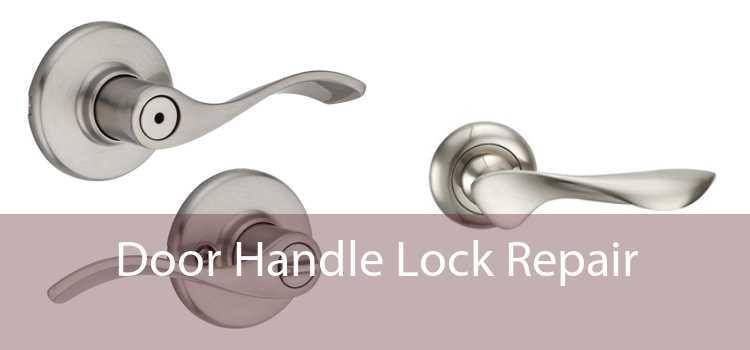 Door Handle Lock Repair