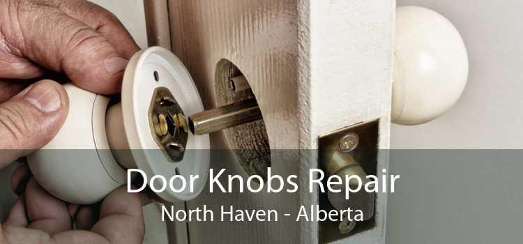 Door Knobs Repair North Haven - Alberta