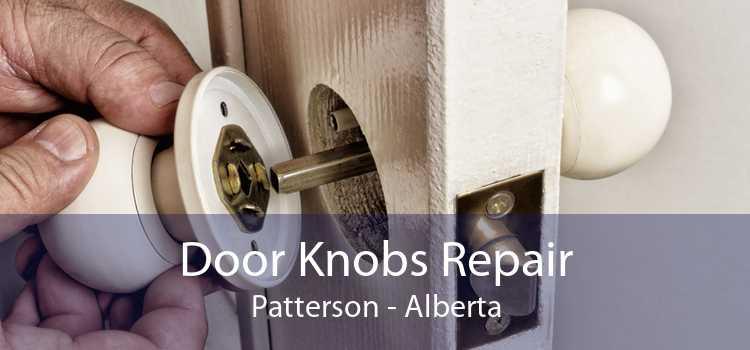 Door Knobs Repair Patterson - Alberta