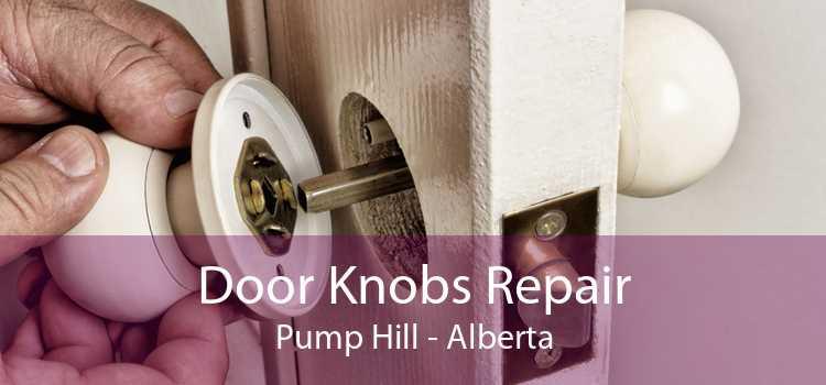 Door Knobs Repair Pump Hill - Alberta