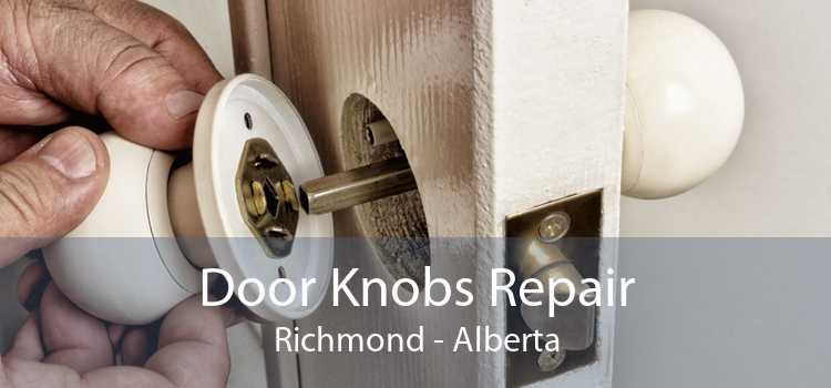 Door Knobs Repair Richmond - Alberta