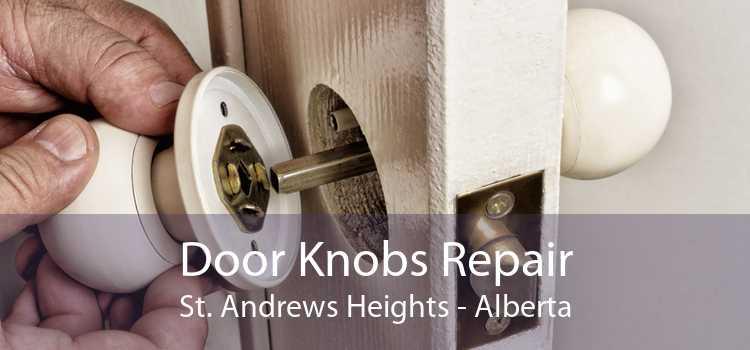 Door Knobs Repair St. Andrews Heights - Alberta