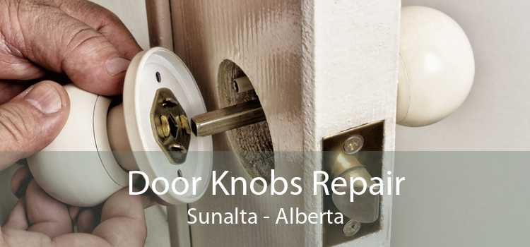 Door Knobs Repair Sunalta - Alberta