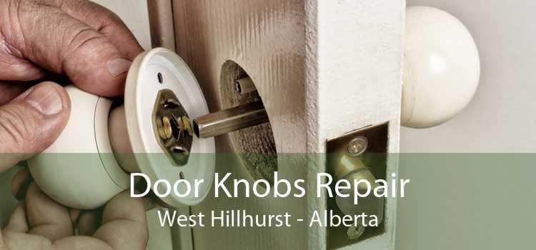 Door Knobs Repair West Hillhurst - Alberta