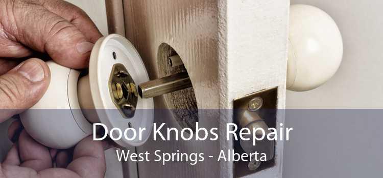Door Knobs Repair West Springs - Alberta